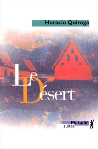 9782864243250: Le désert