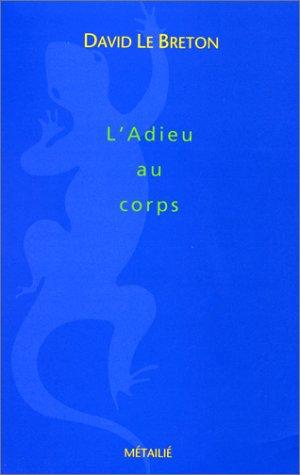 9782864243267: L'Adieu au corps