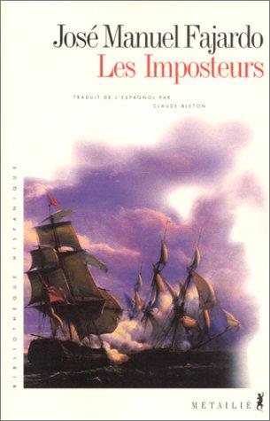 Imposteurs (Les): Fajardo, José Manuel