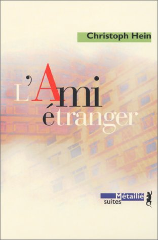 AMI ETRANGER -L-: HEIN CHRISTOPH
