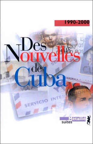 Des nouvelles de Cuba: Collectif