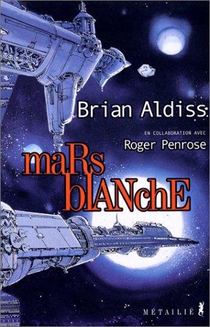 Mars blanche: Aldiss, Brian