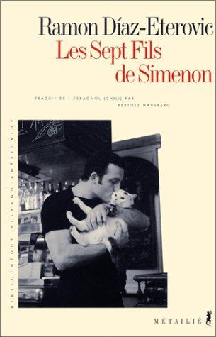 9782864243991: Les Sept Fils de Simenon