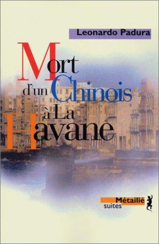 9782864244028: Mort d'un chinois à la Havane