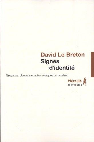 9782864244264: Signes d'identité : Tatouages, piercing et autres marques corporelles