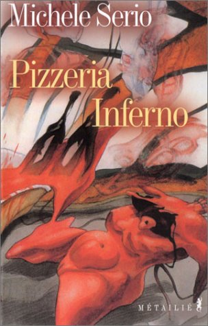 Pizzeria inferno: Serio, Michele