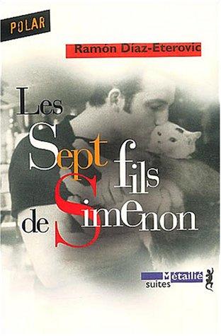 9782864244882: Les Sept Fils de Simenon