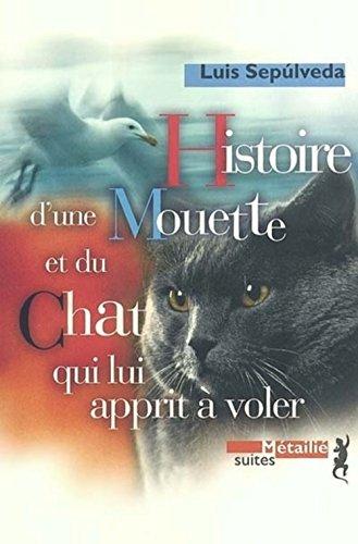 9782864244905: Histoire d'une mouette et du chat qui lui apprit à voler (Suite hispano-americaine)