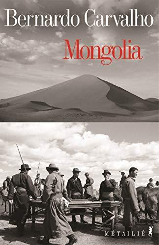 Mongolia: Carvalho, Bernardo