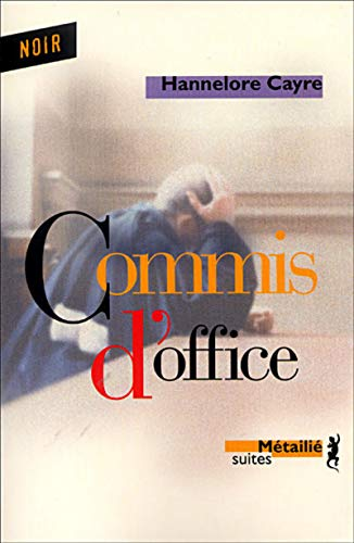 9782864245087: Commis d'office