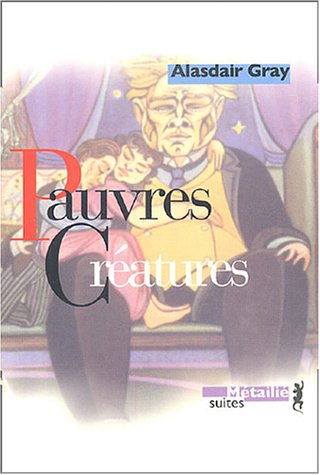 Pauvres créatures (2864245191) by Alasdair Gray