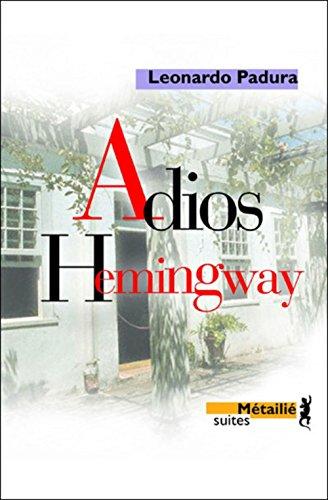 9782864245278: Adios Hemingway (Suites)