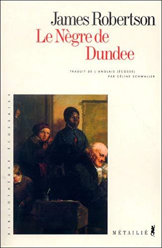 Nègre de Dundee (Le): Robertson, James