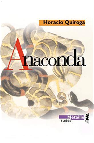 9782864245353: Anaconda (French Edition)