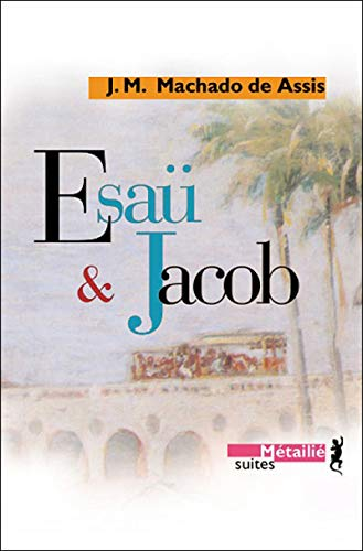 9782864245407: Esaü et Jacob