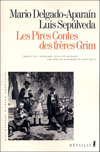 9782864245445: Les Pires contes des frères Grim