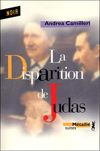 Disparition de Judas (La): Camilleri, Andrea