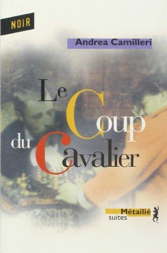 9782864245735: Le coup du cavalier