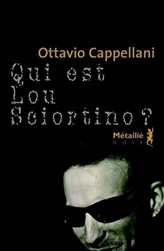 Qui est Lou Sciortino?: Cappellani, Ottavio