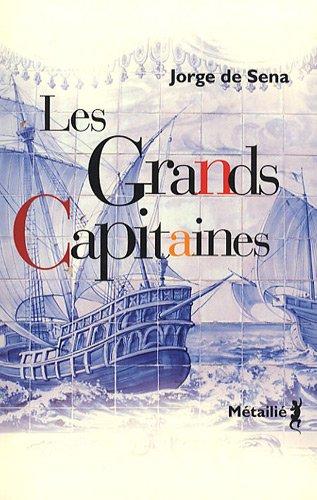 Grands capitaines (Les): Sena, Jorge de