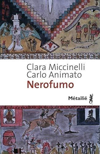 Nerofumo: Miccinelli, Clara