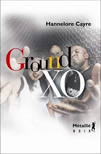 Ground XO: Cayre, Hannelore