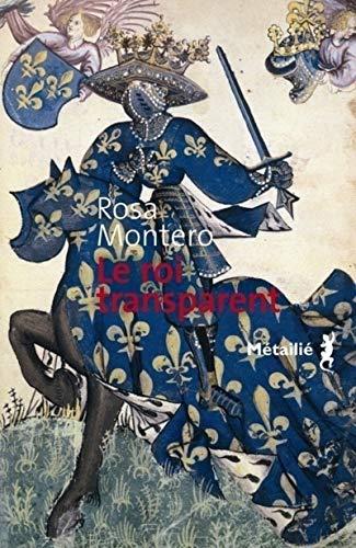 Le roi transparent: Montero, Rosa