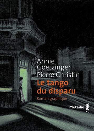 Tango du disparu (Le): Goetzinger, Annie