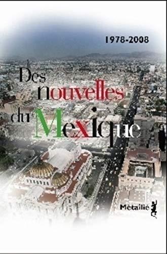 9782864246763: Des nouvelles du Mexique