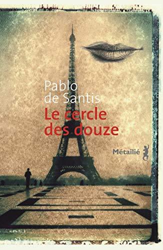Le cercle des douze (2864246929) by Pablo de Santis