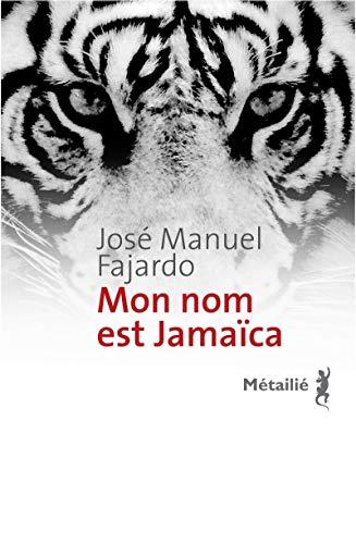 9782864247340: Mon nom est Jama�ca
