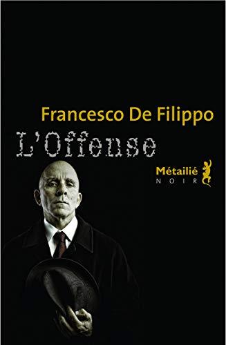 Offense (L'): Filippo, Francesco de