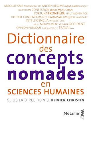 Dictionnaire des concepts nomades en sciences humaines: Olivier Christin