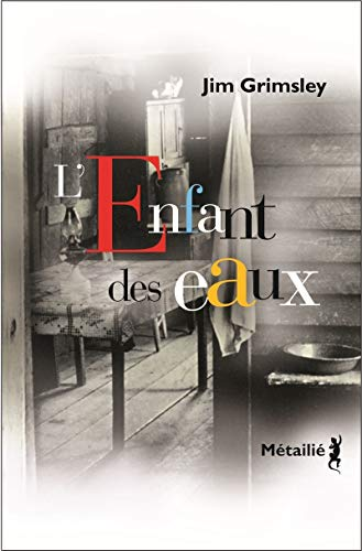 L'Enfant des eaux (French Edition) (9782864247661) by [???]