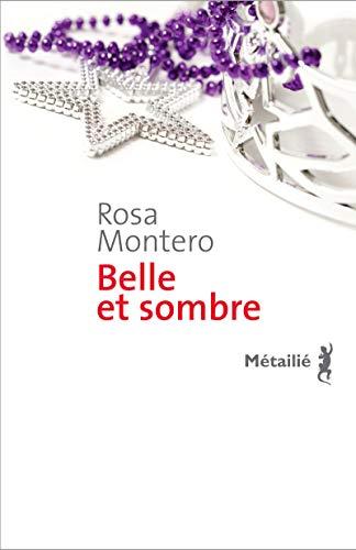 BELLE ET SOMBRE: MONTERO ROSA