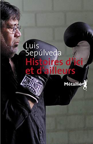 Histoires d'ici et d'ailleurs: Sepulveda, Luis