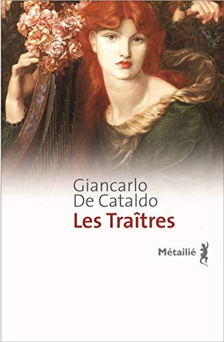 les traîtres: Giancarlo De Cataldo