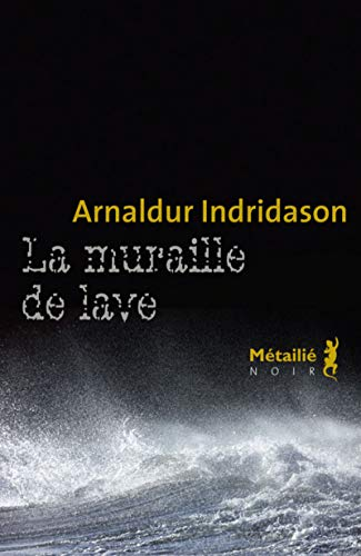9782864248729: La muraille de lave (Noir)