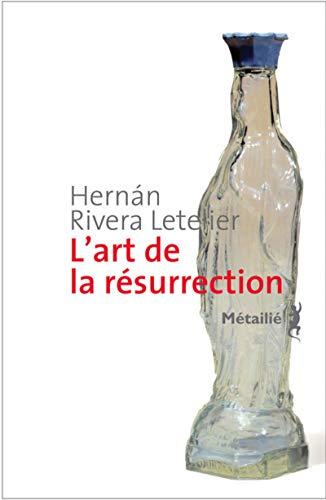 L'Art de la Résurrection [Broché] [Sep 06,