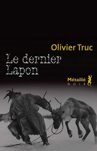 le dernier lapon: Truc Olivier