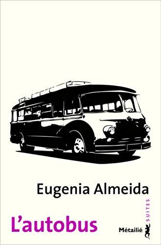 Autobus (L'): Almeida, Eugenia