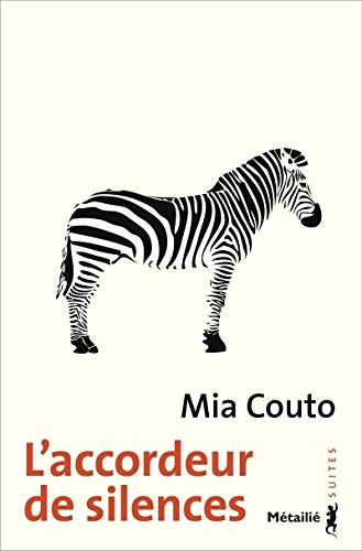 Accordeur de silences (L'): Couto, Mia