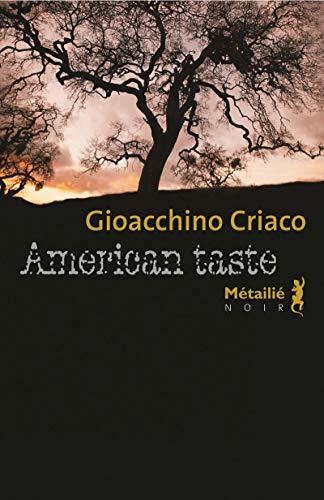 American Taste: Criaco, Gioacchino