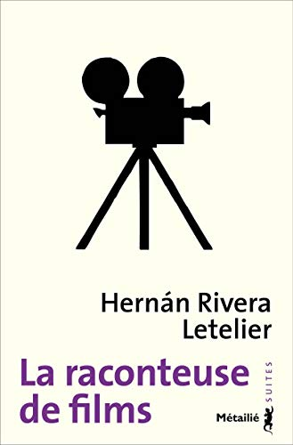 Raconteuse de films (La): Rivera Letelier, Hernan