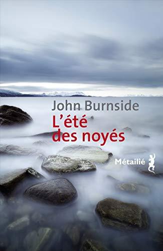 Eté des noyés (L'): Burnside, John