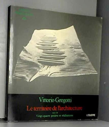 9782864250289: Le territoire de l'architecture ; suivi de Vingt-quatre projets et réalisations (Tendances 2) (French Edition)