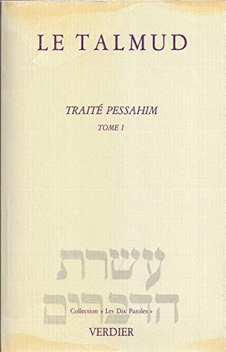 9782864320326: Le Talmud. Trait� pessahim. Tome I