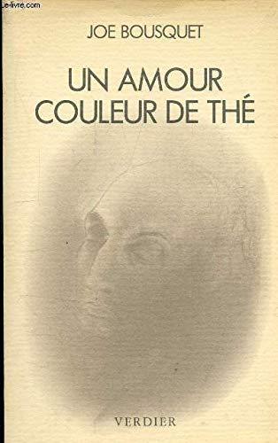 Un amour couleur de the: Correspondance (French: Bousquet, Joe