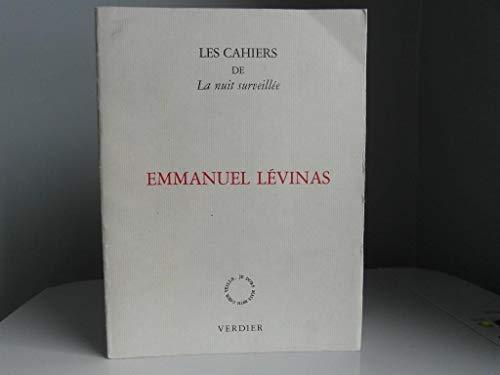 9782864320357: Emmanuel Levinas (Les Cahiers de la Nuit surveillee) (French Edition)
