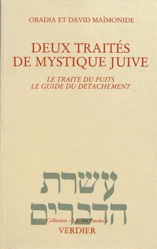 Deux traités de mystique juive Maïmonide, Moïse